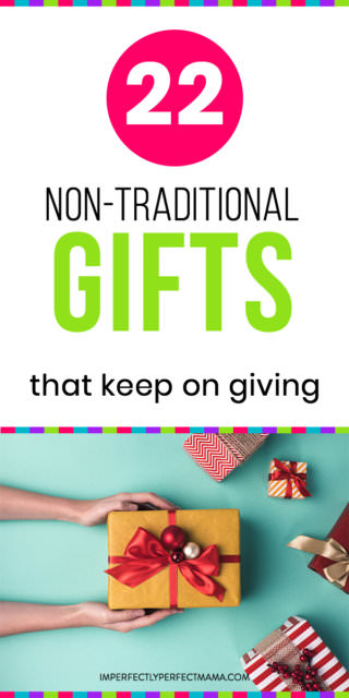 22 Non-Traditional Gifts That Keep on Giving + Free Christmas ...