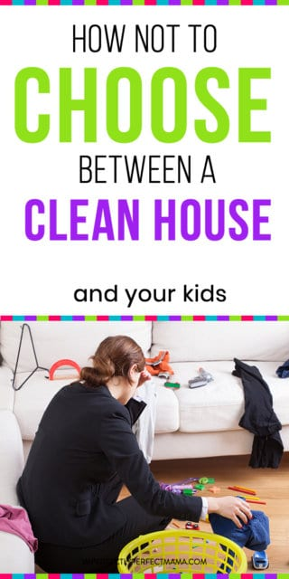 Peachy How Not To Choose Between A Clean House And Your Kids Download Free Architecture Designs Terchretrmadebymaigaardcom